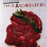 Tomasz Boguslawski Titus Andronicus William Shakespeare